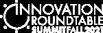 Innovation Roundtable® Summit Fall 2021 logo white